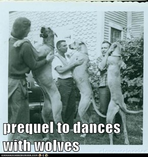 prequel to dances with wolves