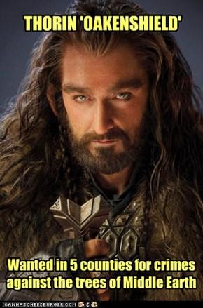 AKA  Thorin Throrson, and 'Dances With Wargs'