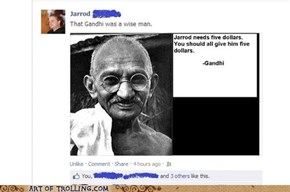 Gandhi was a wise man