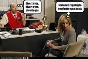 divert eyes, divert eyes, divert eyes
