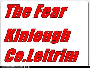 The Fear  Kinlough Co.Leitrim