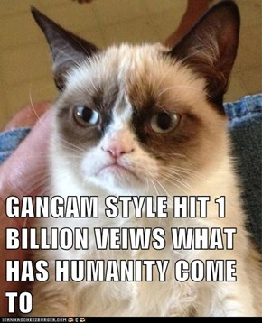GANGAM STYLE HIT 1 BILLION VEIWS WHAT HAS HUMANITY COME TO