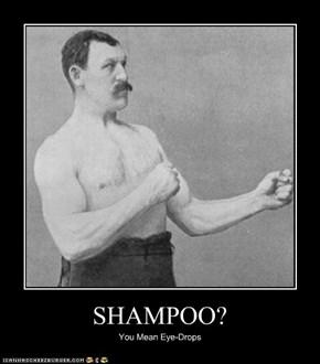 SHAMPOO?