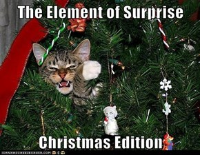 The Element of Surprise  Christmas Edition
