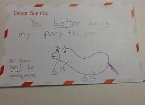 Dear Santa, You've Been Warned...