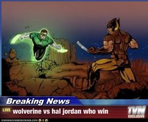 Breaking News - wolverine vs hal jordan who win