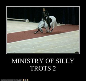 MINISTRY OF SILLY TROTS 2