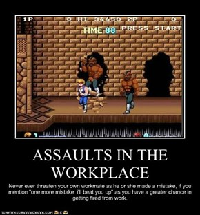 ASSAULTS IN THE WORKPLACE