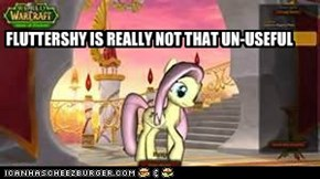 I DO THINK FLUTTERSHY IS USEFUL