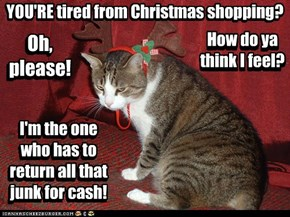 Fight the day after Christmas crowds, like I do - then come talk to me!