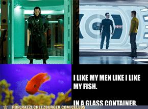 I like my men like I like my fish...