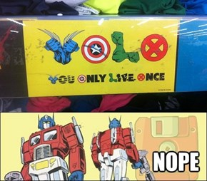 You Tell 'Em, Optimus