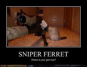 SNIPER FERRET