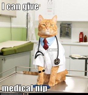 I can give   medical nip