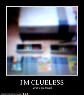 I'M CLUELESS