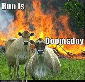 Run Is  Doomsday