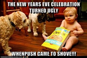 THE NEW YEARS EVE CELEBRATION TURNED UGLY  WHENPUSH CAME TO SHOVE!!!