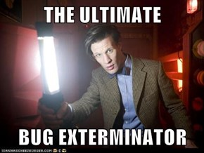 THE ULTIMATE  BUG EXTERMINATOR