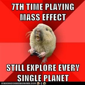 7TH TIME PLAYING MASS EFFECT  STILL EXPLORE EVERY SINGLE PLANET