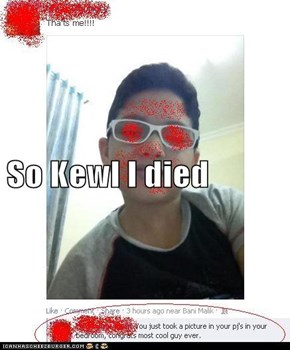 So Kewl I died