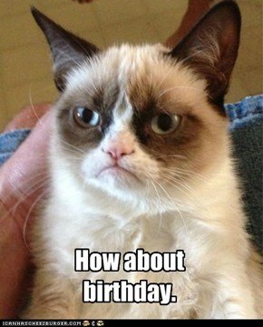 How about birthday.