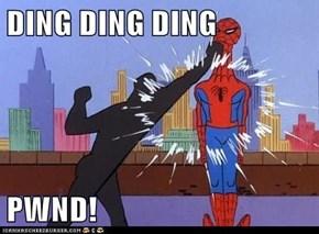 DING DING DING  PWND!