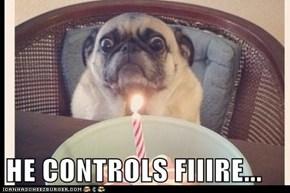 HE CONTROLS FIIIRE...