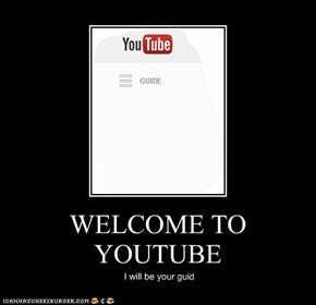WELCOME TO YOUTUBE