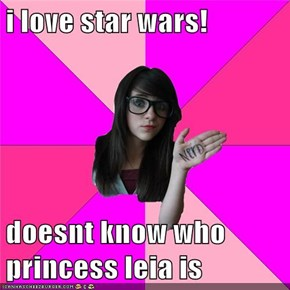 i love star wars!  doesnt know who princess leia is