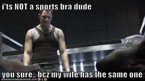 i'ts NOT a sports bra dude  you sure.. bcz my wife has the same one