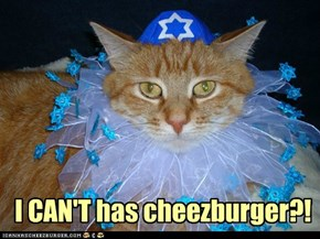 Gotta keep it kosher, kitteh.