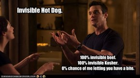 Invisible Hot Dog.