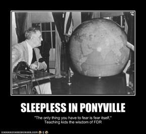SLEEPLESS IN PONYVILLE