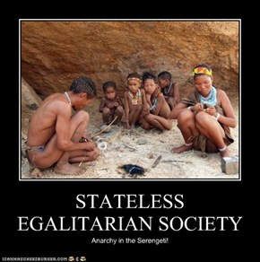 STATELESS EGALITARIAN SOCIETY