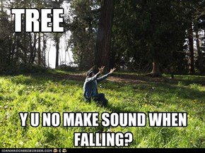 Y U NO TREE