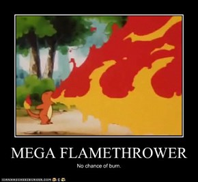 MEGA FLAMETHROWER