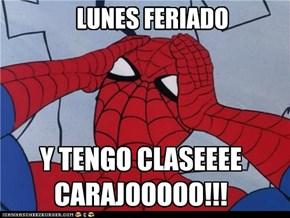 LUNES FERIADO