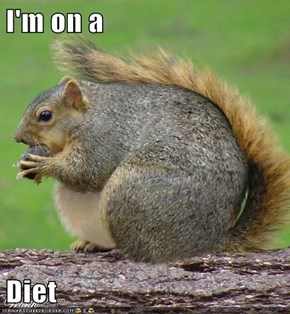I'm on a  Diet