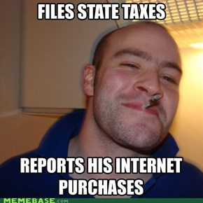 Good Guy Greg: doesn't want to get audited.