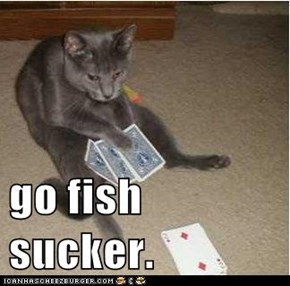 go fish sucker.