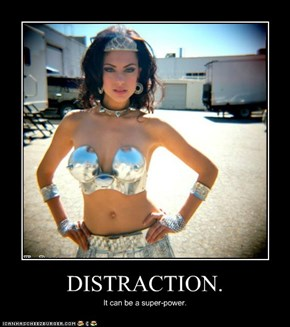 DISTRACTION.