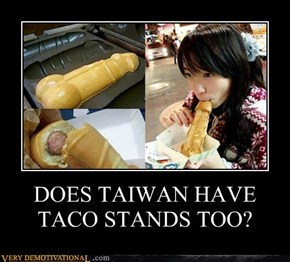 DOES TAIWAN HAVE TACO STANDS TOO?