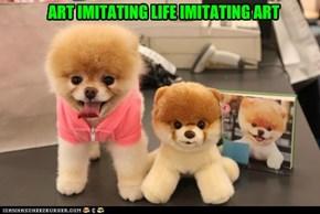 ART IMITATING LIFE IMITATING ART