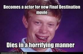 Final bad luck