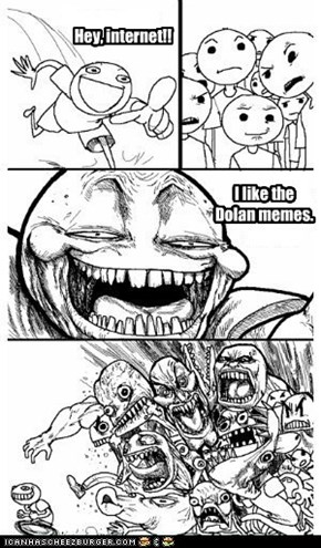 Dolan plz