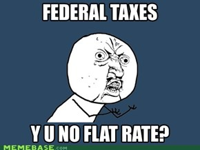 Deductions? Credits? Tax table?! C'mon...