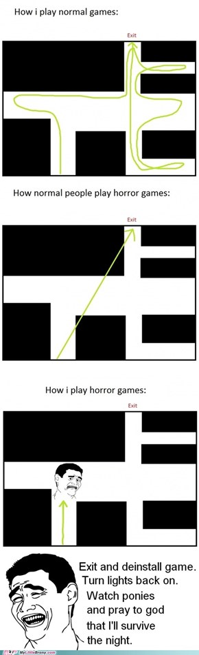 How i play horror games
