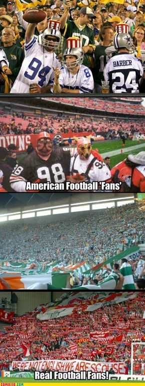 Football Fans. Know the Difference