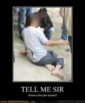 TELL ME SIR