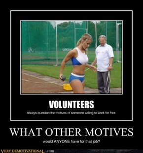 WHAT OTHER MOTIVES